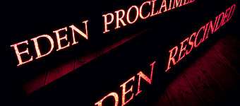 Andrew Stones - 'Eden Proclaimed/Eden Rescinded'. Two illuminated signs.