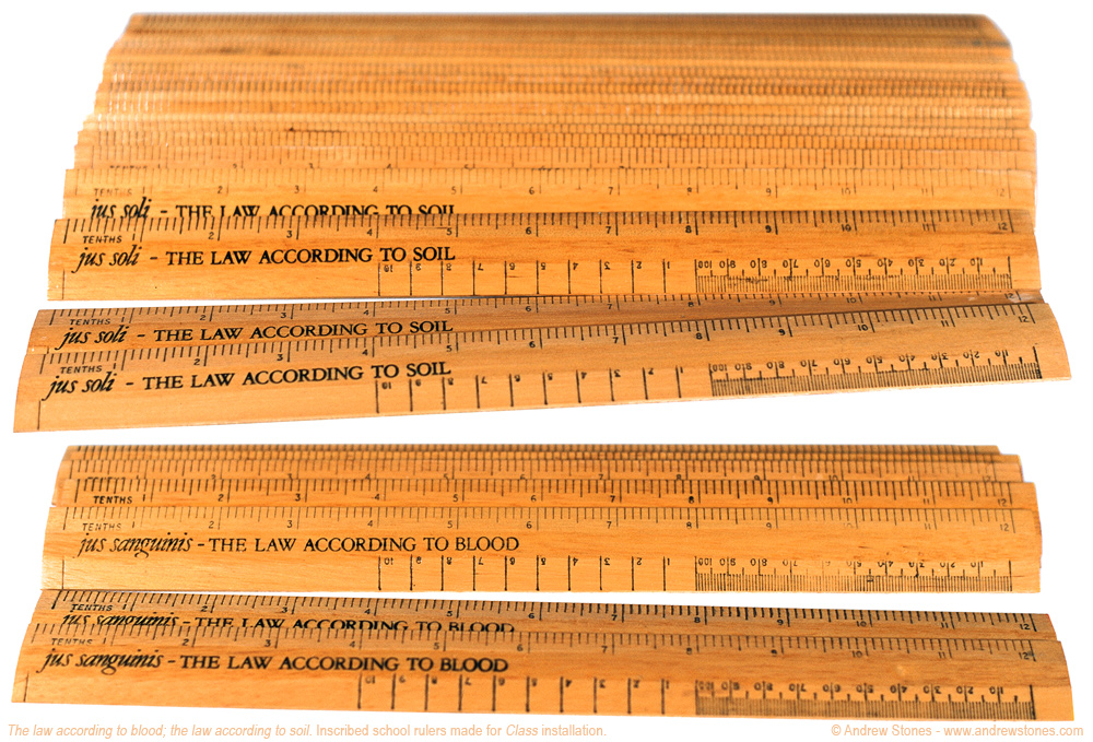 Andrew Stones - 'juss soli/jus sanguinis' - Inscribed school rulers by Andrew Stones.